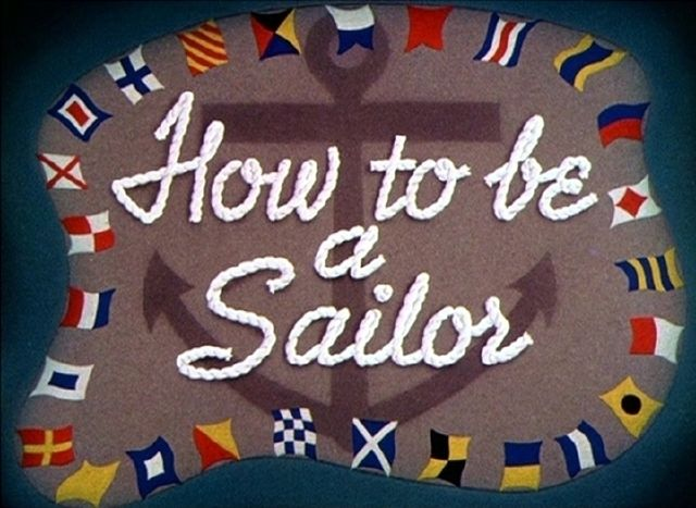 How to Be a Sailor