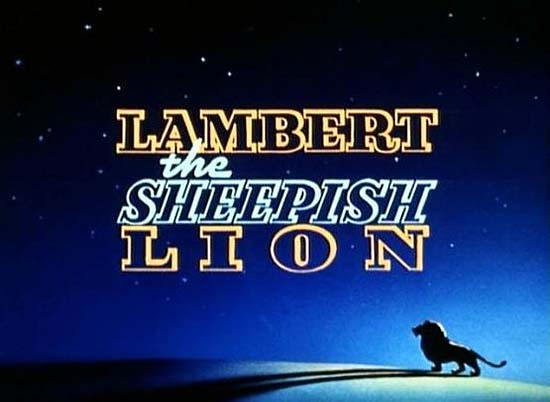 Lambert, the Sheepish Lion