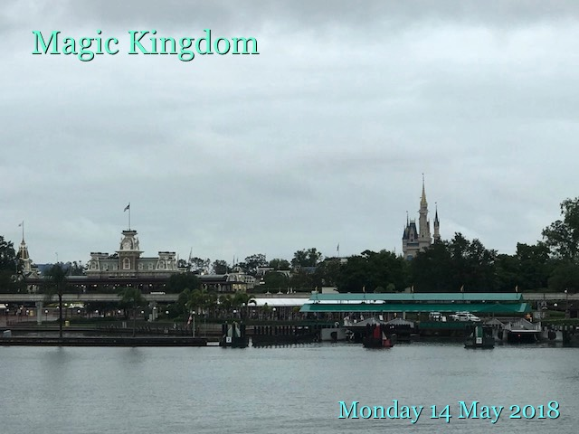 Magic Kingdom: Monday 14 May 2018