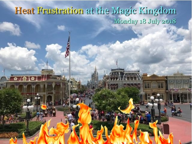 Heat Frustration at the Magic Kingdom