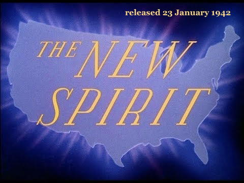 """The New Spirit"" - released 23 January 1942"
